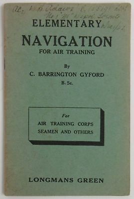 Elementary Navigation for Air Training for Air Training Corps Seamen & Others