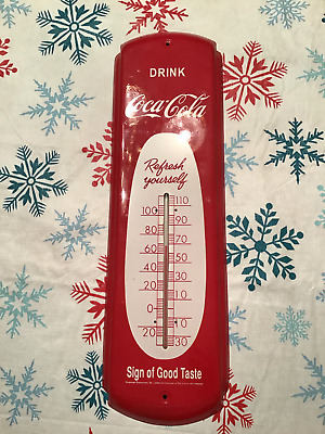 Coca Cola Coke Thermometer, Sign of Good Taste, Refresh Yourself