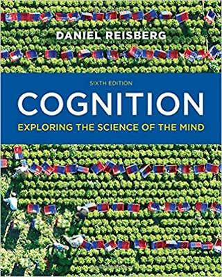 EB00K-Cognition Exploring the Science of the Mind 6th Edition by Reisberg -nonse