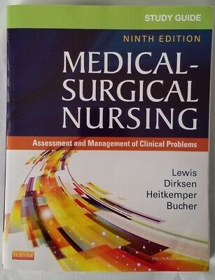 Study Guide for Medical-Surgical Nursing: Assessment and Management 9th Edition