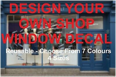 Custom shop Window Sticker Business Design Your Own Decal