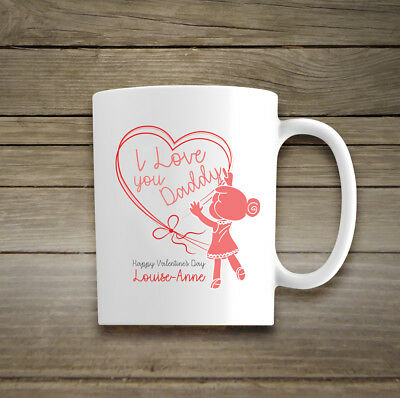 Personalised Happy Valentines Day Mug Cup Daddy I Love You For Him Child Baby