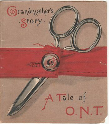 Grandmother's Story. A Tale of O.N.T., 1800s Clark's spool cotton booklet