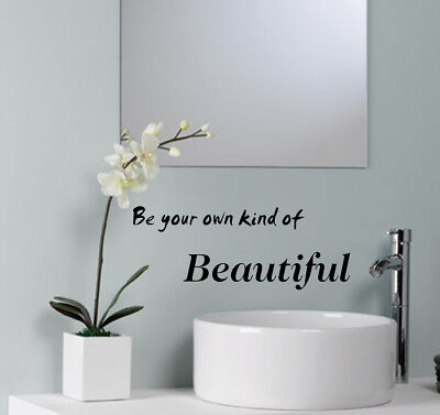 WALL STICKERS Be your own kind of Beautiful Wall Quotes WALL ART DECALS      S39