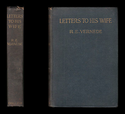 Vernede LETTERS TO HIS WIFE Wounded at Somme RIFLE BRIGADE Havrincourt Died 1917