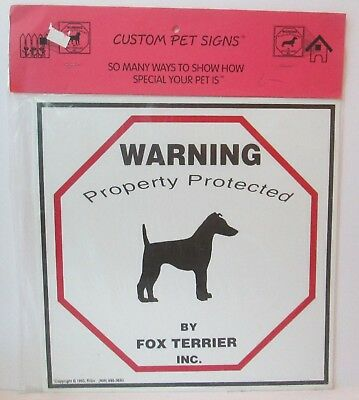 """Warning Property Protected By Fox Terrier Dog 11"""" X 11"""" Plastic Sign"""