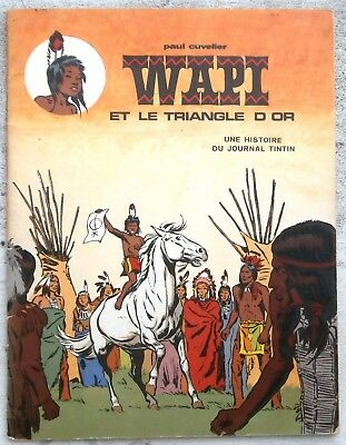 Wapi et le Triangle d'or EO 1969 BE+ Cuvelier Benoi