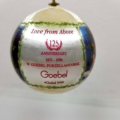 Goebel Ornament 1996 Love From Above 125th Anniversary Hanging Ball