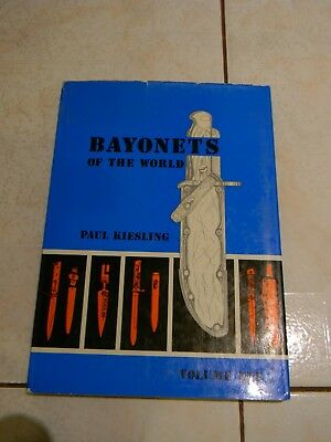 Bayonets of the World by Kiesling, Vol. 1, Military Reference Book