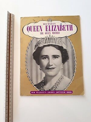 "Vintage Booklet ""Her Majesty Queen Elizabeth the Queen Mother"" Golden Souvenir"