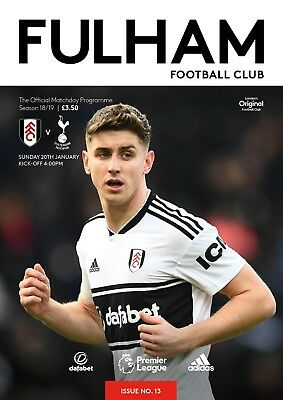 * 2018/19 - FULHAM v TOTTENHAM HOTSPUR (20th January 2019) *