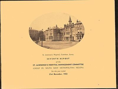 7th Report of St. Lawrence's Hospital Management Committee - Caterham 1955