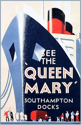 See the Queen Mary - Cunard Line Southampton Docks Poster 8 x 12