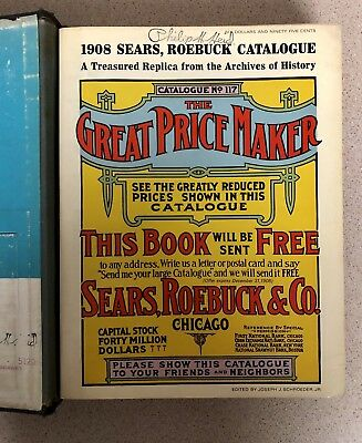 1908 Sears Roebuck Catalogue 1969 Reprint The Great Price Maker Paperback #117
