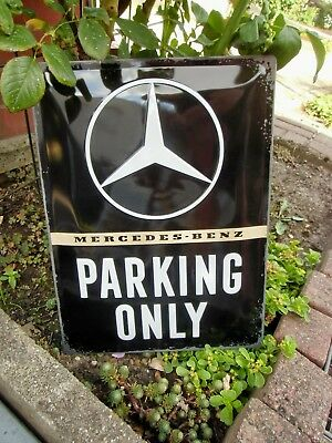 Mercedes Benz - PARKING ONLY - OFFICIAL LARGE METAL WALL SIGN - Made in Germany