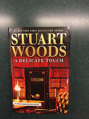 Stuart Woods, A Delicate Touch, Hardback 1 St Edition December 2018 Read Once