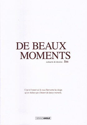DE BEAUX MOMENTS - Dossier de presse - T.01 - De beaux moment - Jim