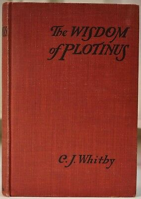 1919 THE WISDOM OF PLOTINUS Metaphysical Study WHITBY The One Intelligence Soul