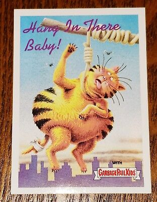 2015 GARBAGE PAIL KIDS 30th Anniversary POSTER CARD #2 HANG IN THERE BABY!