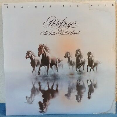 Bob Seger & The Silver Bullet Band AGAINST THE WIND 1980 Capitol