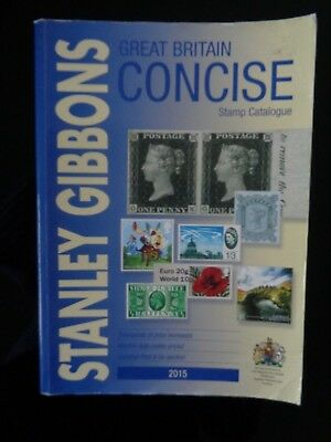 Stanley Gibbons 2015 Great Britain Concise Stamp Catalogue