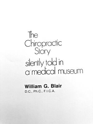Proof of Subluxation Chiropractic Story Told in a Medical Museum, Blair DC FICA