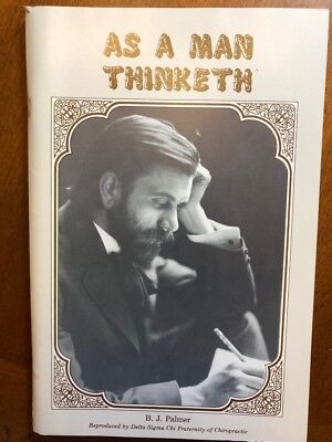 As A Man Thinketh, BJ Palmer, 1920's-1930's ?, Rare Chiropractic Book