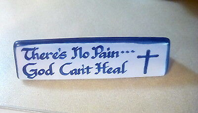 Louisville Stoneware ~ There 's No Pain...Box Can't Heal~ Tabletop Desk Sign