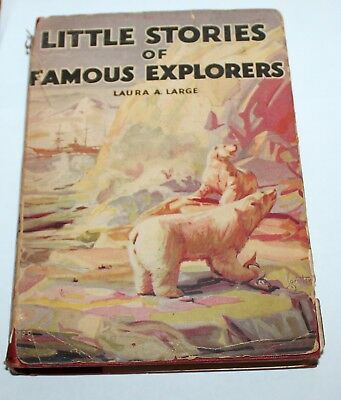 Little Stories of Famous Explorers by Laura A Large HB DJ c1935