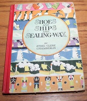 Shoes and Ships and Sealing Wax by Ethel Clere Chamberlin   Illustrated