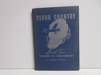 Cloud Country, Jimmy Mattern Book Two, Pure Oil Co. 1936