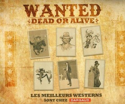 Wanted Dead or Alive  - Dossier de presse - Dargaud