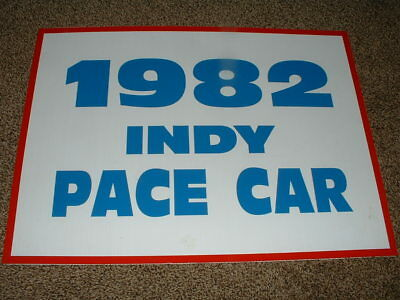 Cardboard Sign 1982 Indy Pace Car 82 Z28 Camaro Indianapolis 500 May 30 18 X 24