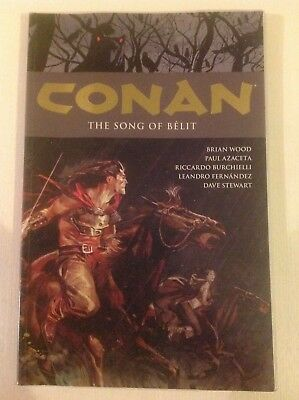 Conan Volume 16: The Song of Belit by Wood, Brian