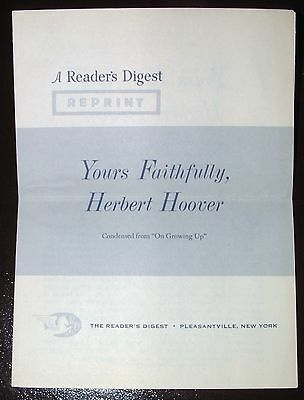 Yours Faithfully Herbert Hoover - 1962 Reader's Digest Reprint - On Growing Up