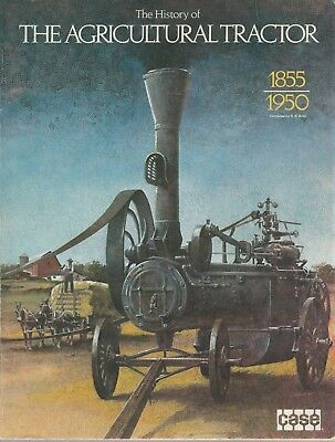 History Of The Agricultural Tractor 1855-1950