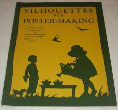 SILHOUETTES FOR POSTER-MAKING 1929 Saalfield Publishing 1st Ed. 6 Pages Patterns