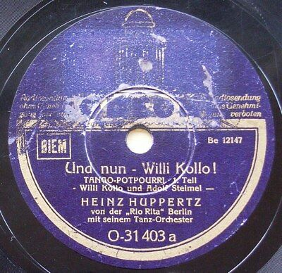 Heinz Huppertz - Und Nun Willi Kollo