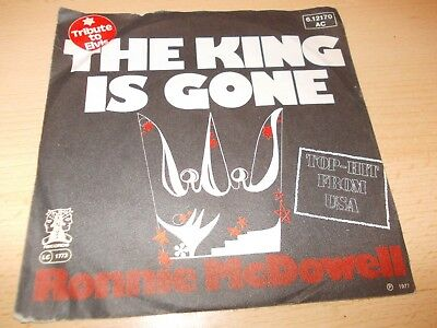 RONNIE MC DONALD -- THE KING IS GONE--OLDIE SINGLE im GUTEN ZUSTAND.