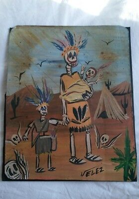 Rare Mexican Folk Art Velez Tin Painting Rustic Day of the Dead Indians Signed