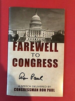 Autographed Farewell to Congress Ron Paul Signed Speech Booklet New