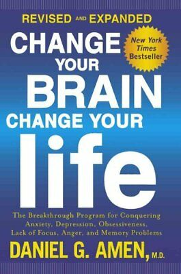 Change Your Brain, Change Your Life by Daniel G. Amen (2015, Hardcover,...