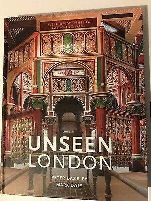 Unseen London (New Edition)  - Hardback NEW Dazeley, Peter