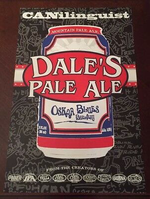 """Rare Oskar Blues Brewery Poster Dale's Pale Ale Beer Canilinguist 11"""" x 17"""""""