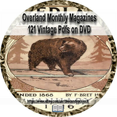 121 Back issues Overland Monthly Magazine Vintage DVD the Out West magazine