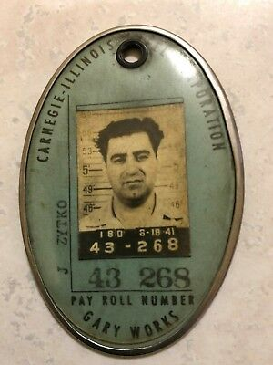 ANTIQUE Vintage Carnegie Illinois Steel Corp. Gary In. EMPLOYEE PHOTO I.D. BADGE