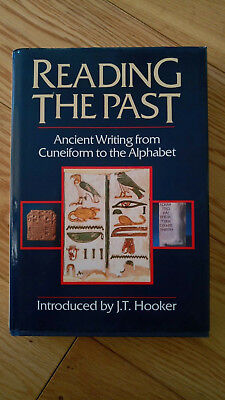 Reading the Past: Ancient Writing from Cuneiform to Alphabet, Hard Back. V Good