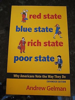 Red State Blue State Rich State Poor State Americans Vote Andrew Gelman New