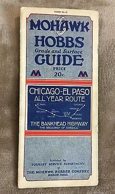 1928 Mohawk Hobbs Grade & Surface Guide No 11 Chicago-El Paso All Year Route