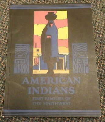beautiful 1928 American Indians First Families Of The Southwest bk Fred Harvey